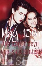 May 15th: The Italian Devil One-Shot Contest by lisha_luv