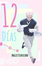 ⚅ 12 Días ⚅  •Woozi (SEVENTEEN) y Tu |TERMINADA| by AngieItsUnicorn