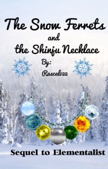 The Snow Ferrets and the Shinju Necklace (completed)