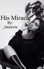 His Miracle by _lataavia