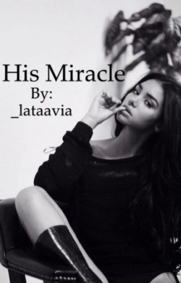 His Miracle