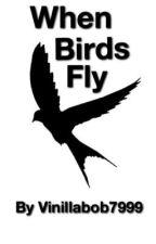 When birds fly by vinillabob7999