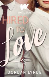 Hired To Love by XxSkater2Girl16xX