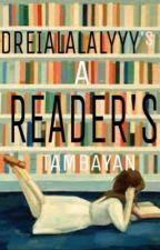 A Reader's Tambayan by Dreialalalyyy