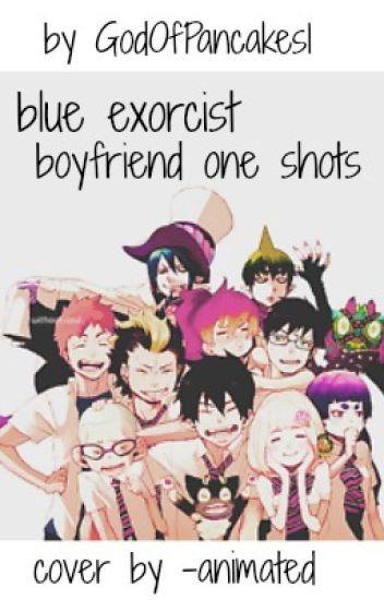 blue exorcist boyfriend scenarios
