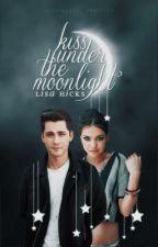 Kiss Under the Moonlight (SND Series Book #2)  by x_LavenderHoney_x