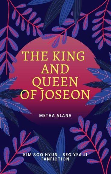 King and Queen of JOSEON || ChaeKI FF