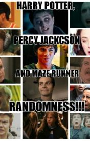 HARRY POTTER  PERCY JACKSON  AND MAZE RUNNER RANDOMNESS!! by 420mazeit