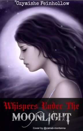 Whispers Under the Moonlight [Lesbian Story] by bookie032