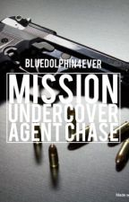Mission Undercover Agent Chase by BlueDolphin4Ever