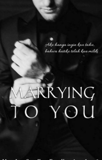 Marrying To You