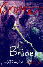 Crimson Bride (Diabolik Lovers x Reader) by hobis_forehead