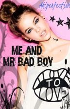 Me and Mr Bad Boy by akshitaarora