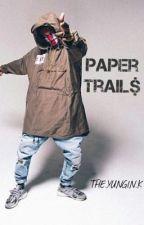 Paper Trail$ by NafasiMtoto