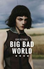 BIG BAD WORLD 。ZACH MITCHELL by overture-