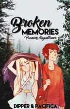 Broken Memories || Dipcifica || Secretly In Love Book 2 by francesmagallanes