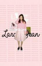 With Love, Lara Jean. by vateyyy
