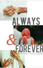 Always & Forever | ✔ by TheImaginers