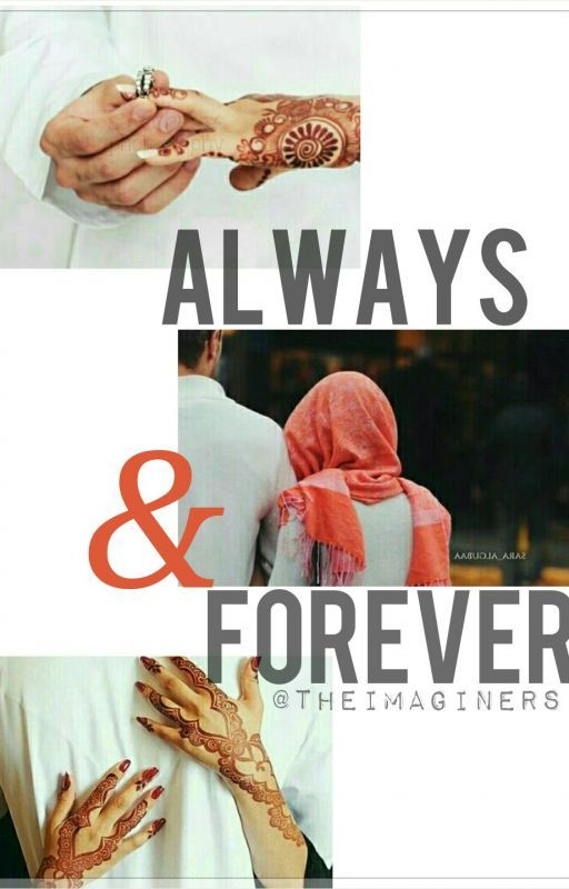 Always & Forever ✔ by TheImaginers