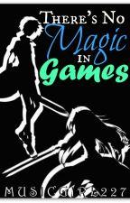 There's No Magic in Games (Kirito x OC)  by musicgirl227