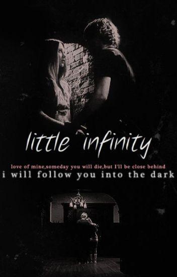 Little Infinity Ohsnapitzm Wattpad