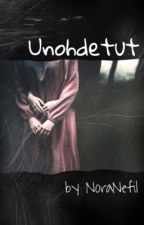 Unohdetut by NoraNefil