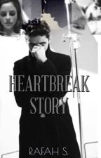 Heartbreak Story | NJS (UNDER EDITING) by RafahS1996