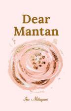 Dear Mantan by ikamitayani