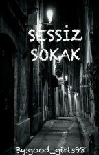 Sessiz Sokak by AloneAnqqel