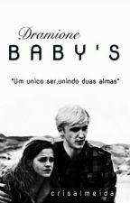 Dramione - Baby's  by CrisRathbone