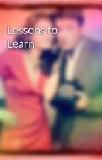 Lessons to Learn by 4everandalwayscastle