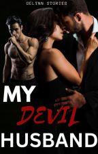 My Devil Husband (COMPLETE) by gelynn