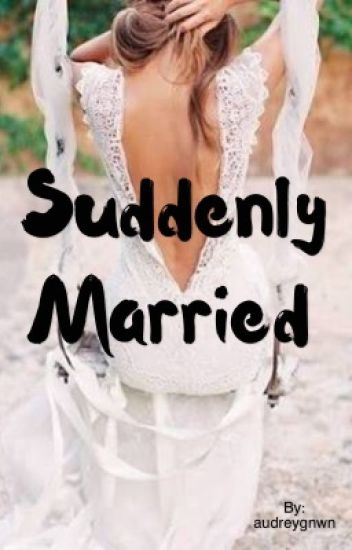 Suddenly Married {SM}