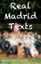Real Madrid Texts by the_madridista