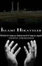 İSLAMİ HİKÂYELER by TolunayCorabcioglu