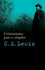 Cristianismo Puro e Simples - C.S. Lewis by bruno_santana