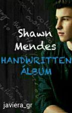 Shawn mendes Handwritten Álbum by jaaviieeraa_gr