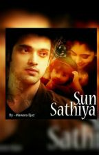 Sun Sathiya {Completed}  by Purna_Chatterjee
