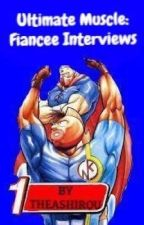 Ultimate Muscle: Fiancee Interviews by TheaShirou