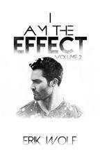 I Am The Effect (Sterek) by ErikWolf