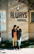 always tomorrow: shacam by DallasWolf