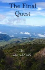The Final Quest (Book 3# in the Guardian series) by abera12345