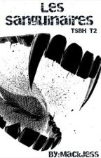 """Les Sanguinaires (TW, TVD FICTION) Saison 2 de """"Terreur Sur Beacon Hills"""" by MackJess"""