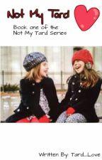 Not My Tard   A Shaytards Fanfic by Tard_Love
