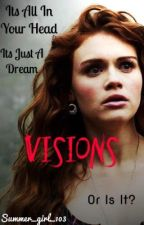 Visions by Summer_girl_103