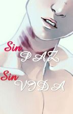 Sin paz, sin vida (one-shot gay) by AnotherSoul1313