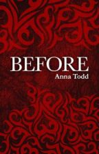 Before (Hardin story) by lolodie1986