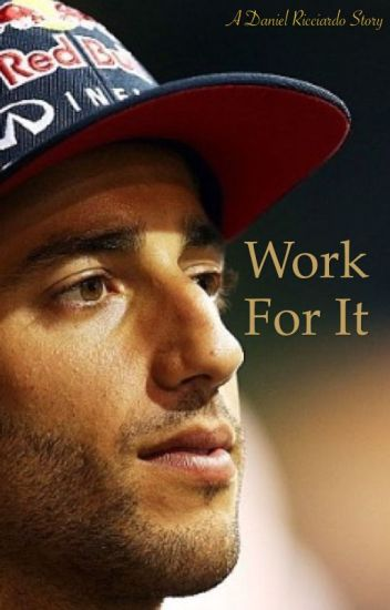 Work For It (Daniel Ricciardo)