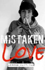 Mistaken Love by heress_caitlinn