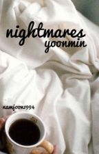 nightmares ; yoonmin  by namjoon1994